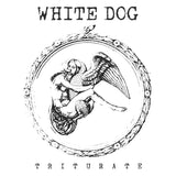 White Dog: Triturate 12""
