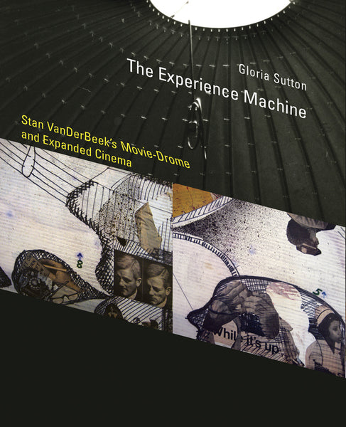 Gloria Sutton: The Experience Machine