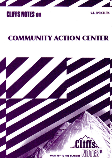 A.K. Burns + A.L. Steiner: Cliffs Notes - Community Action Center