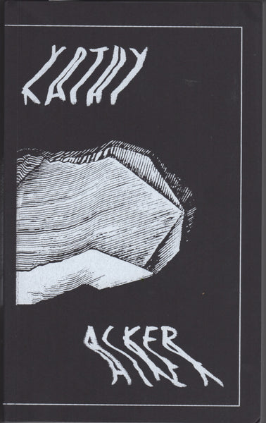 Kathy Acker 1971-1975 Writings