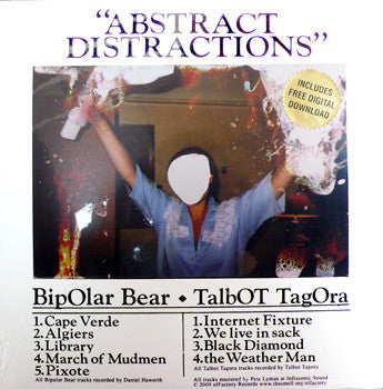 Bipolar Bear/Talbot Tagora: Abstract Distractions Split 10""