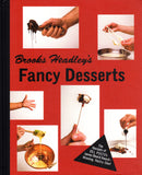 Brooks Headley: Fancy Desserts