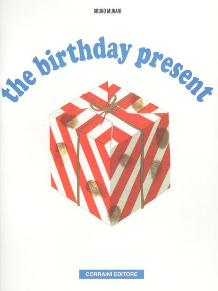 Bruno Munari: The Birthday Present