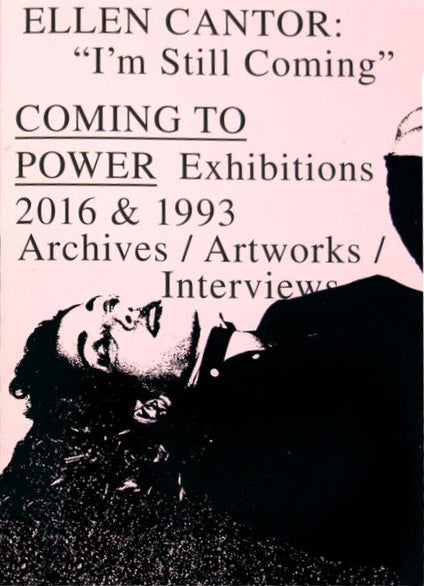 "Ellen Cantor: ""I'm Still Coming"" COMING TO POWER 1993 & 2016"