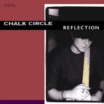 Chalk Circle: Reflection LP
