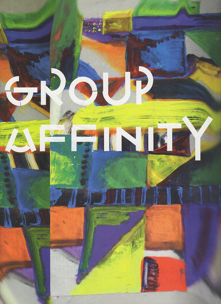 Ed. by Binna Choi, Saim Demircan and Bart van der Heide: Group Affinity