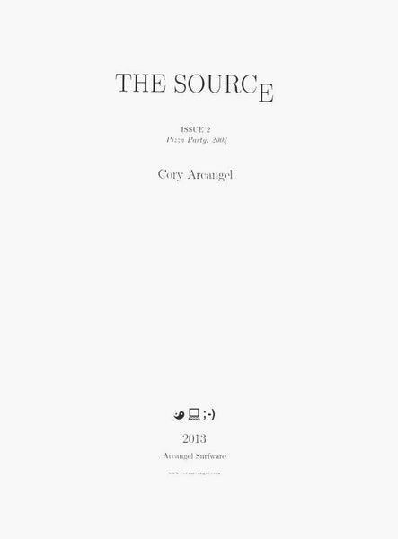Cory Arcangel: The Source Issue #2 Pizza Party