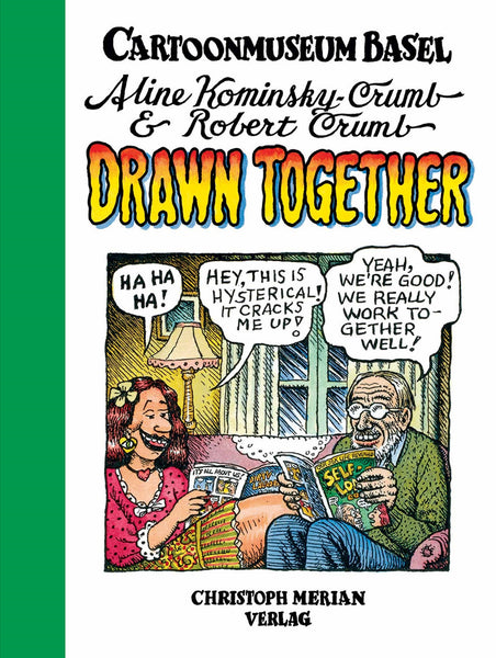 Aline Kominsky Crumb & Robert Crumb: Drawn Together