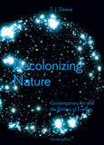 T. J. Demos: Decolonizing Nature: Contemporary Art and the Politics of Ecology
