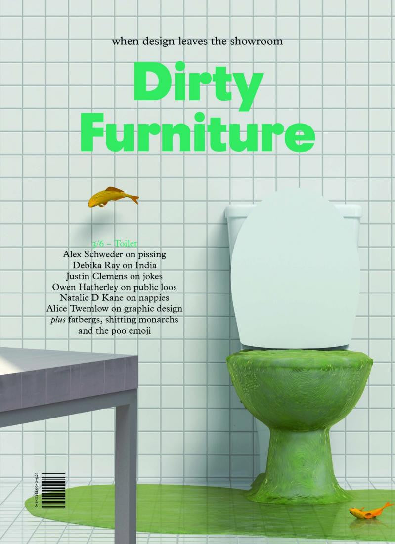 Dirty Furniture Issue 3/6: Toilet – ooga booga webshop*