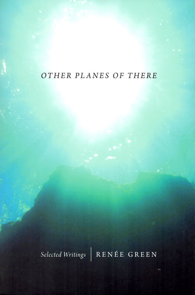 Renée Green: Other Planes Of There