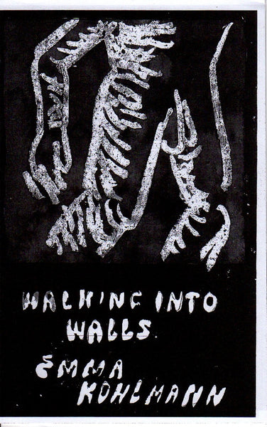 Emma Kohlmann: Walking Into Walls
