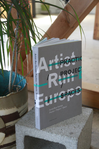 ed. Gavin Murphy & Mark Cullen: Artist Run Europe