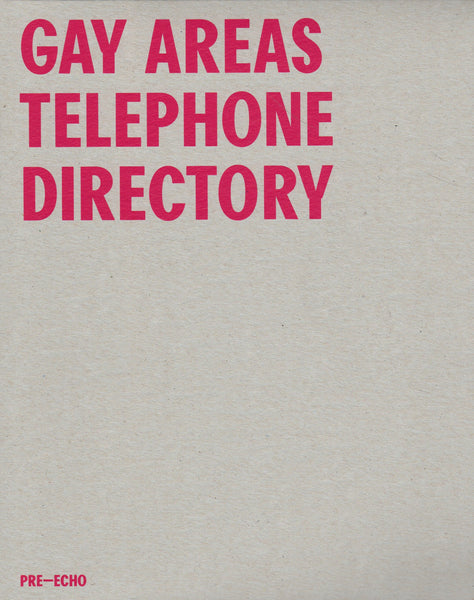 Pre-Echo Press: Gay Areas Telephone Directory