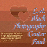 Support L.A. Black Photography Center Fund