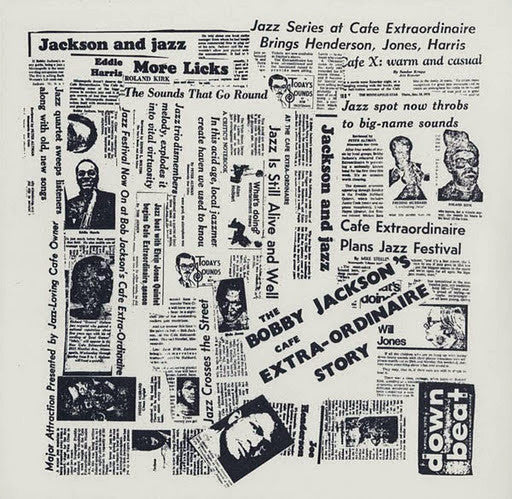 Bobby Jackson: The Cafe Extra-Ordinaire Story LP