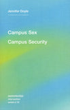 Jennifer Doyle: Campus Sex, Campus Security