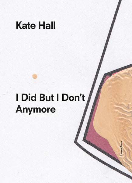 Kate Hall: I Did But I Don't Anymore