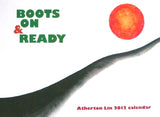 Atherton Lin: Boots on & Ready 2012 Calendar
