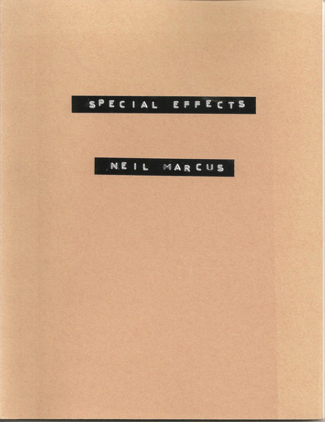 Neil Marcus: Special Effects