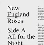 New England Roses: All for the Night 7""
