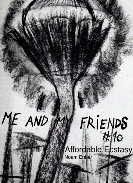 Noam Enbar: Me and My Friends #10