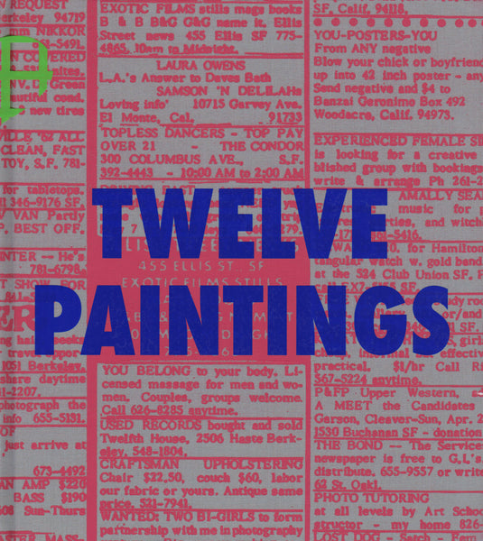 Laura Owens: Twelve Paintings