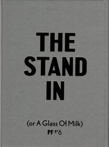 PF6: The Stand In (or A Glass of Milk)