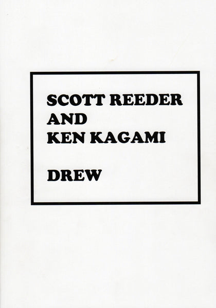 Scott Reeder and Ken Kagami: Drew