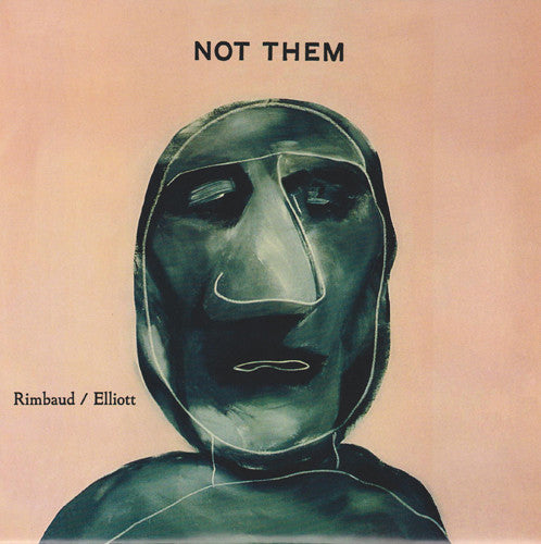 Rimbaud/Eliott: Not Us/Not Them 7""