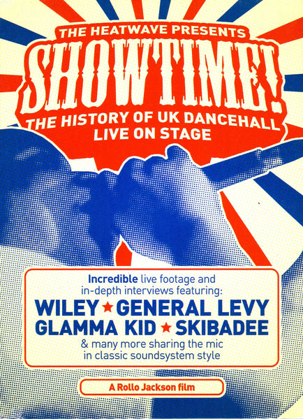 The Heatwave Presents: Showtime! The History Of UK Dancehall Live On Stage DVD