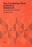 Combahee River Collective: The Combahee River Collective Statement