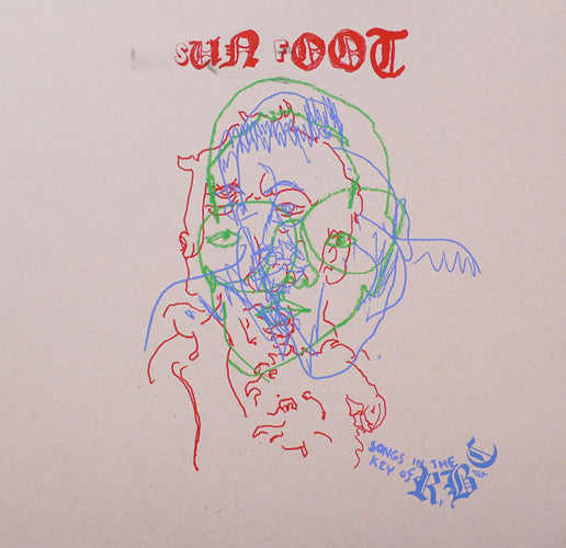 Sun Foot: Songs in the Key of R, B, & C LP