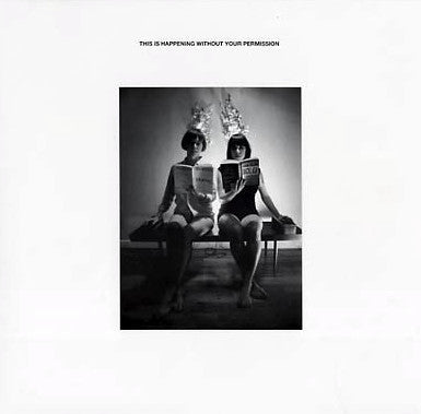 Various: This is Happening Without Your Permission 12""