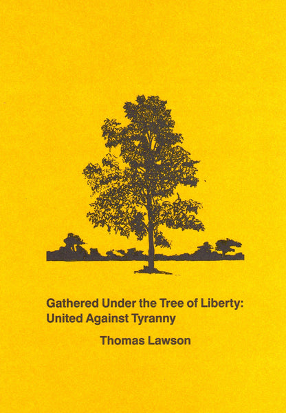 Thomas Lawson: Gathered Under the Tree of Liberty