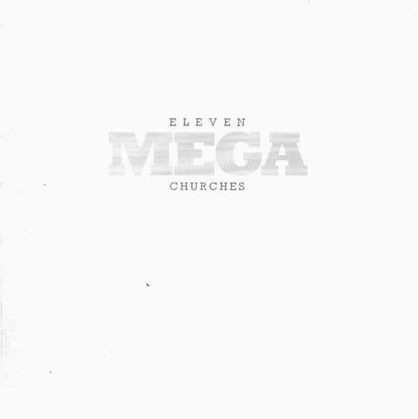 Travis Shaffer: Eleven Mega Churches