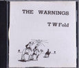 The Warnings: TW Fold CD