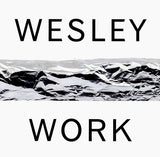 Eric Wesley: Some Work