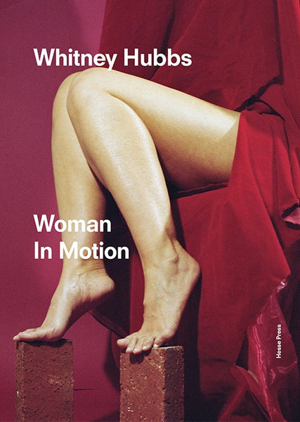 Whitney Hubbs: Woman In Motion