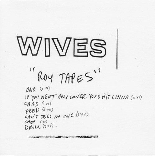 Wives: Roy Tapes CD