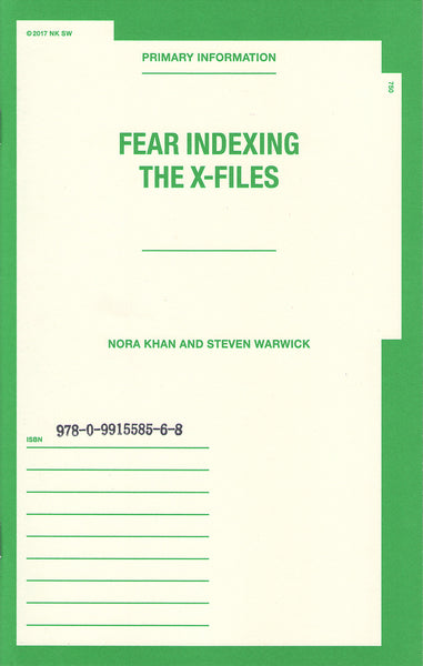 Nora Khan & Steven Warwick: Fear Indexing The X-Files