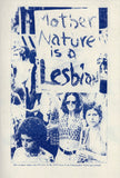 Be Oakley: Mother Nature is a Lesbian