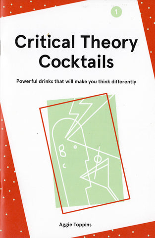 Aggie Toppins: Critical Theory Cocktails