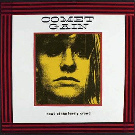 Comet Gain: Howl of the Lonely Crowd CD