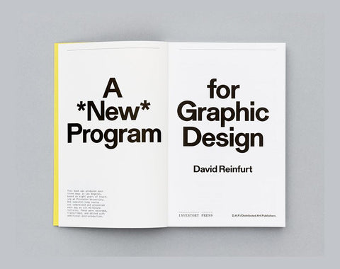David Reinfurt: A *New* Program for Graphic Design
