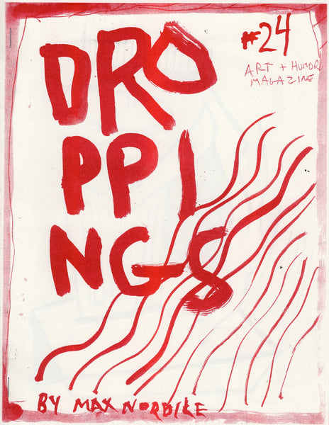 Max Nordile: Droppings #24