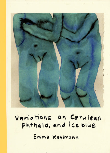 Emma Kohlmann: Variations on Cerulean Phthalo and Ice Blue