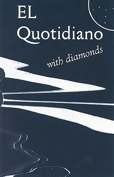 Elsa-Louise Manceaux: El Quotidiano with Diamonds