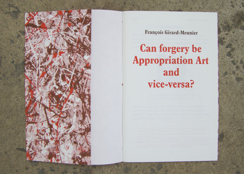 Francois Girard-Meunier: Can Forgery be Appropriation Art and Vice-Versa?