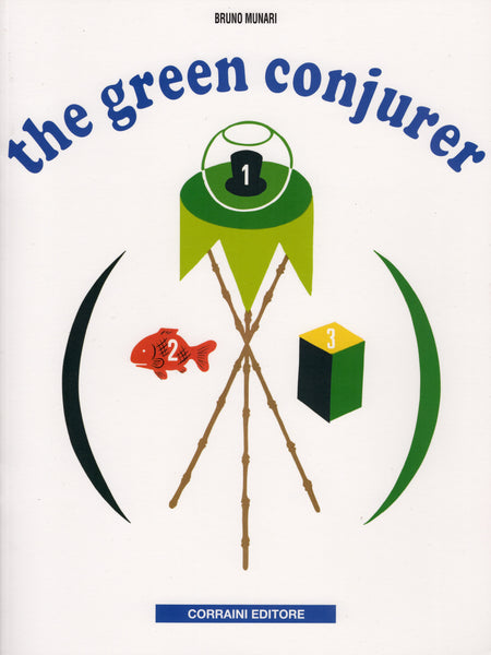 Bruno Munari: The Green Conjurer